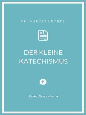 cover image of Der kleine Katechismus