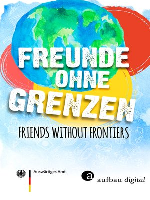 cover image of Freunde ohne Grenzen--Friends without frontiers