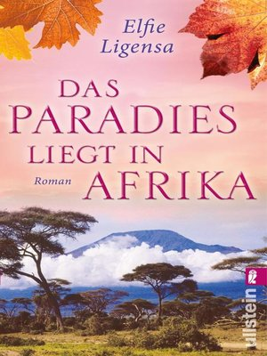 cover image of Das Paradies liegt in Afrika