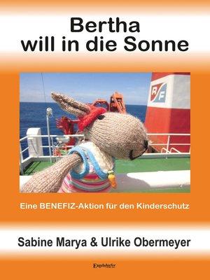 cover image of Bertha will in die Sonne