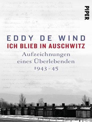 cover image of Ich blieb in Auschwitz