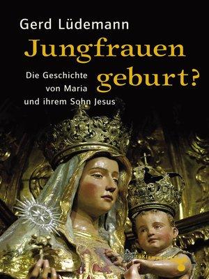 cover image of Jungfrauengeburt?