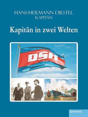 cover image of Kapitän in zwei Welten