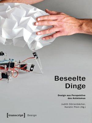 cover image of Beseelte Dinge