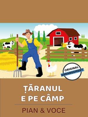 cover image of Ţăranul E Pe Câmp