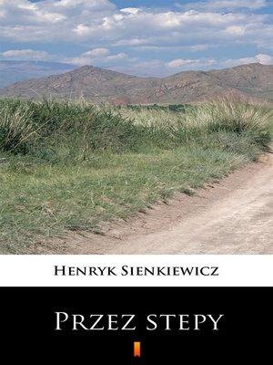 cover image of Przez stepy