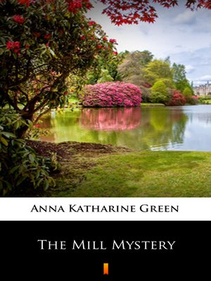 cover image of The Mill Mystery