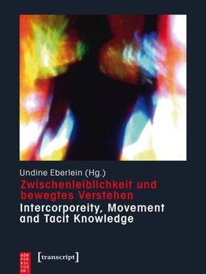 cover image of Zwischenleiblichkeit und bewegtes Verstehen