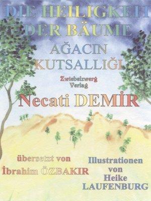 cover image of Die Heiligkeit der Bäume