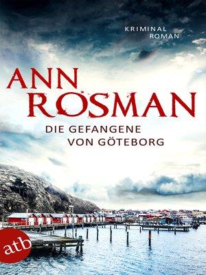 cover image of Die Gefangene von Göteborg