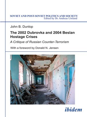 cover image of The 2002 Dubrovka and 2004 Beslan Hostage Crises