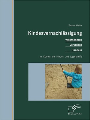 cover image of Kindesvernachlässigung