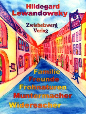 cover image of Familie--Freunde--Frohnaturen--Muntermacher--Widersacher