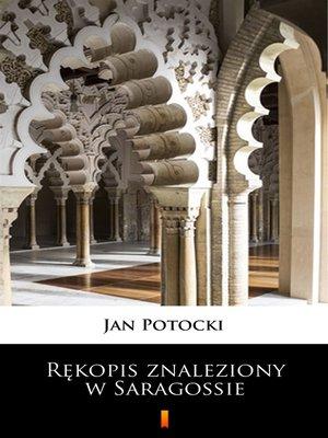 cover image of Rękopis znaleziony w Saragossie