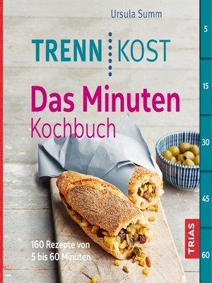 cover image of Trennkost--Das Minuten-Kochbuch
