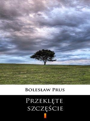 cover image of Przeklęte szczęście
