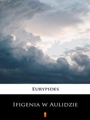 cover image of Ifigenia w Aulidzie