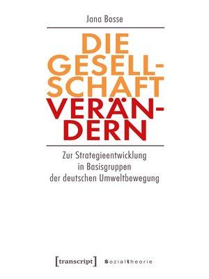 cover image of Die Gesellschaft verändern