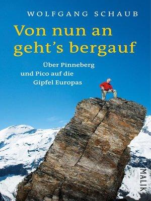 cover image of Von nun an geht's bergauf