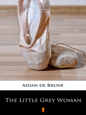 cover image of The Little Grey Woman