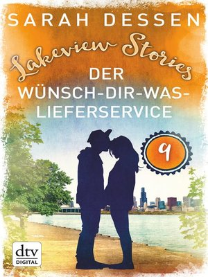 cover image of Lakeview Stories 9--Der Wünsch-dir-was-Lieferservice