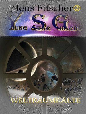 cover image of Weltraumkälte (Young Star Guards 2)
