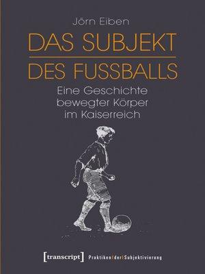 cover image of Das Subjekt des Fußballs