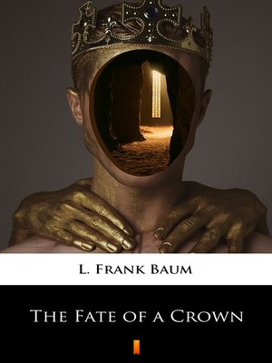 cover image of The Fate of a Crown