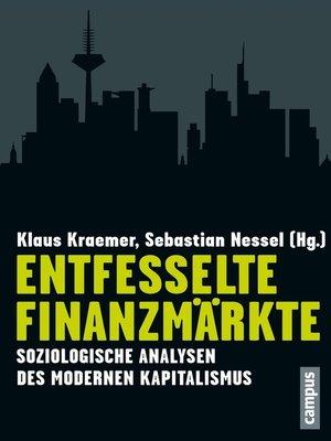 cover image of Entfesselte Finanzmärkte