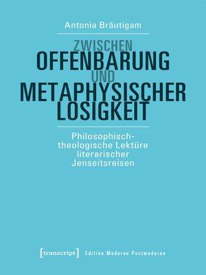 cover image of Zwischen Offenbarung und metaphysischer Losigkeit