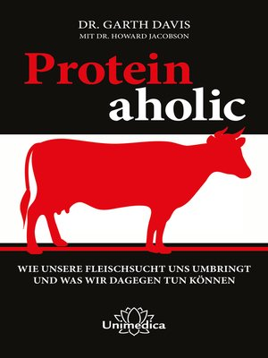 cover image of Proteinaholic