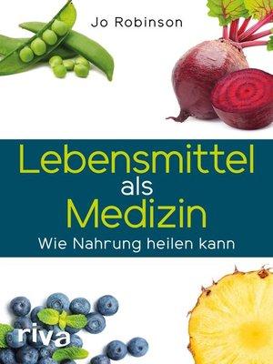 cover image of Lebensmittel als Medizin