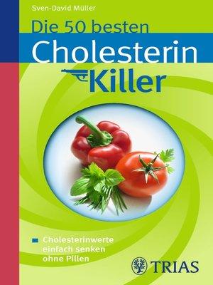 cover image of Die 50 besten Cholesterinkiller