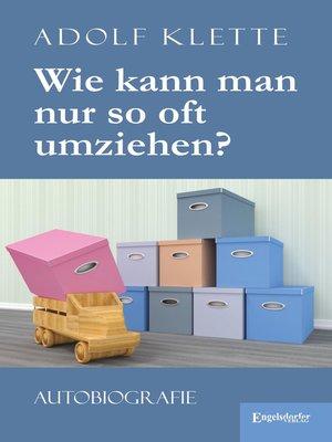 cover image of Wie kann man nur so oft umziehen?