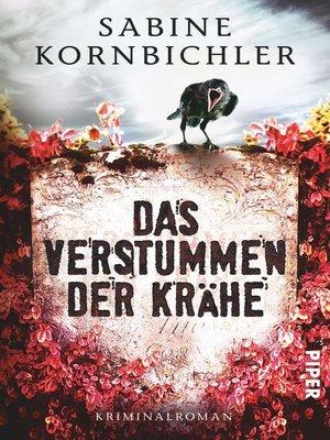 cover image of Das Verstummen der Krähe