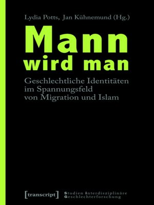 cover image of Mann wird man