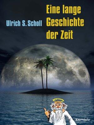 cover image of Eine lange Geschichte der Zeit