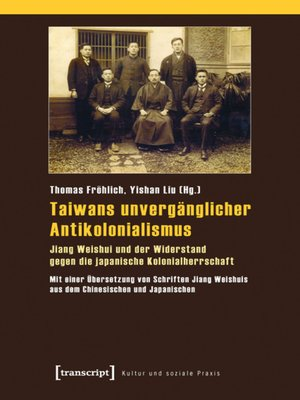 cover image of Taiwans unvergänglicher Antikolonialismus