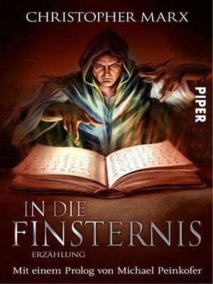 cover image of In die Finsternis