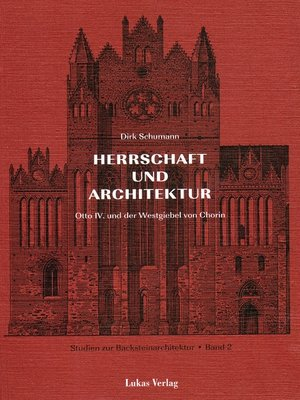 cover image of Studien zur Backsteinarchitektur / Herrschaft und Architektur