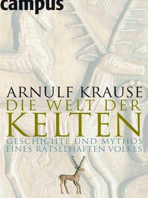 cover image of Die Welt der Kelten