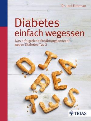 cover image of Diabetes einfach wegessen