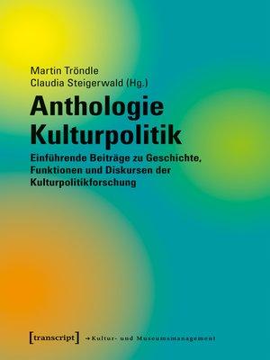 cover image of Anthologie Kulturpolitik