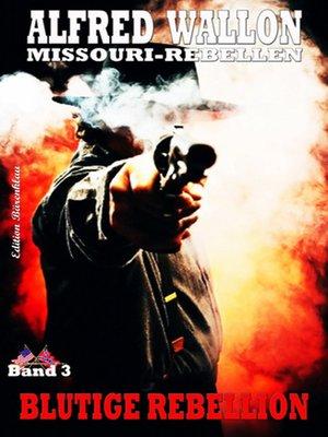 cover image of Blutige Rebellion