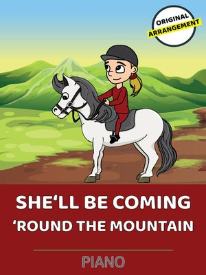 cover image of She'll Be Coming 'Round the Mountain