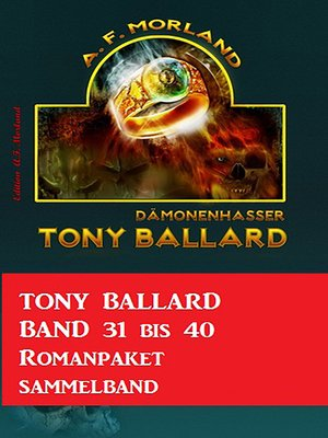 cover image of Tony Ballard Band 31 bis 40 Romanpaket