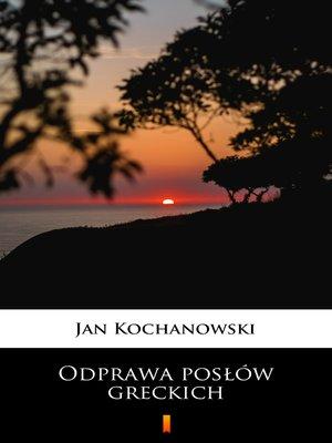 cover image of Odprawa posłów greckich