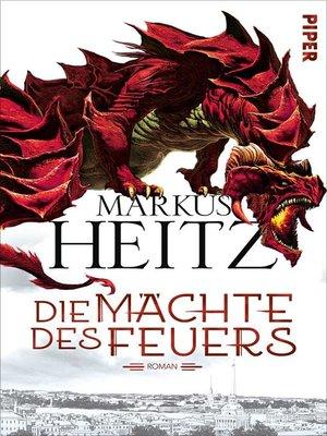 cover image of Die Mächte des Feuers