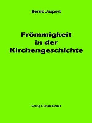 cover image of Frömmigkeit in der Kirchengeschichte