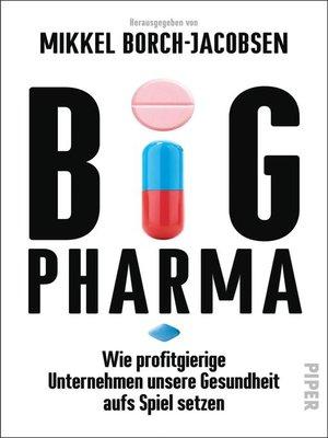 cover image of Big Pharma